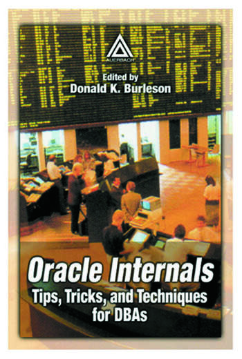 Oracle Internals Tips, Tricks, and Techniques for DBAs book cover