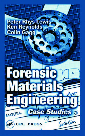 Forensic Materials Engineering Case Studies book cover