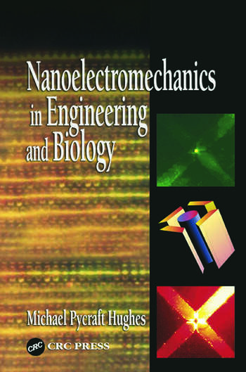 Nanoelectromechanics in Engineering and Biology book cover
