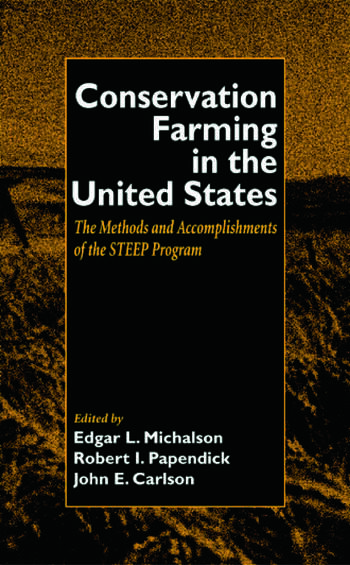 Conservation Farming in the United States Methods and Accomplishments of the STEEP Program book cover
