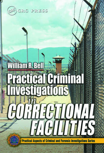 Practical Criminal Investigations in Correctional Facilities book cover