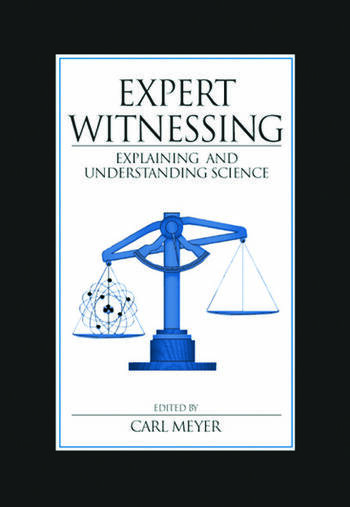 Expert Witnessing Explaining and Understanding Science book cover
