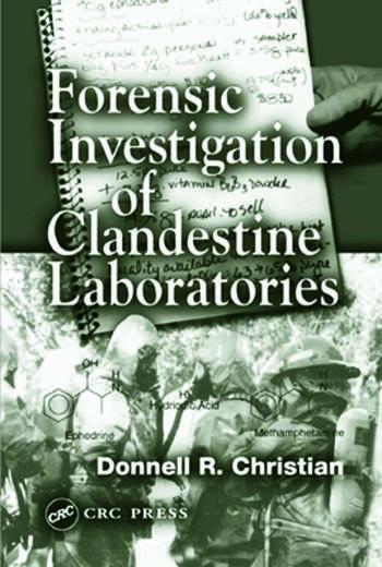 Forensic Investigation of Clandestine Laboratories book cover
