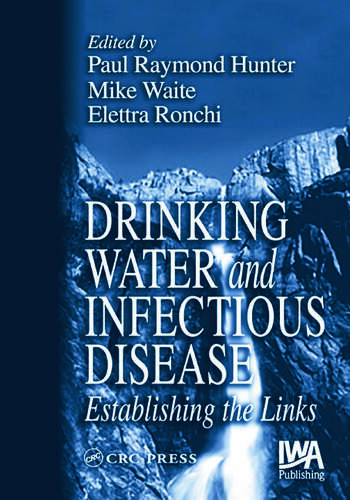 Drinking Water and Infectious Disease Establishing the Links book cover