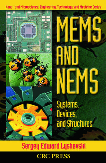 MEMS and NEMS Systems, Devices, and Structures book cover