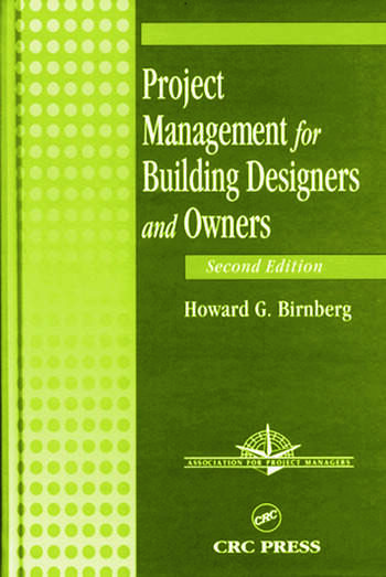 Project Management for Building Designers and Owners, Second Edition book cover
