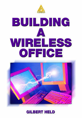 Building A Wireless Office book cover
