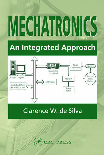 Mechatronics An Integrated Approach book cover