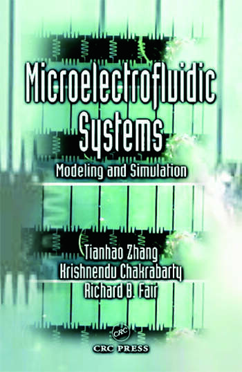 Microelectrofluidic Systems Modeling and Simulation book cover