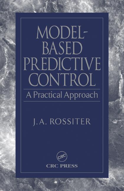 Model-Based Predictive Control A Practical Approach book cover