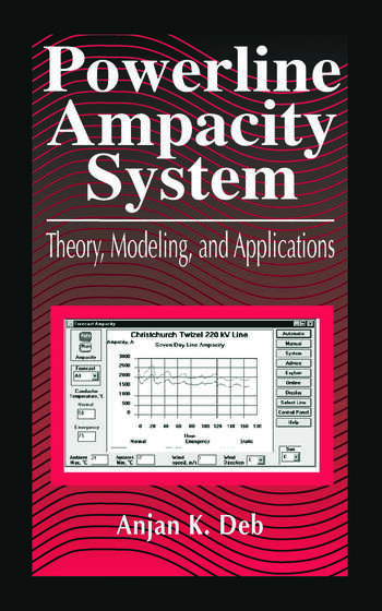 Powerline Ampacity System Theory, Modeling and Applications book cover