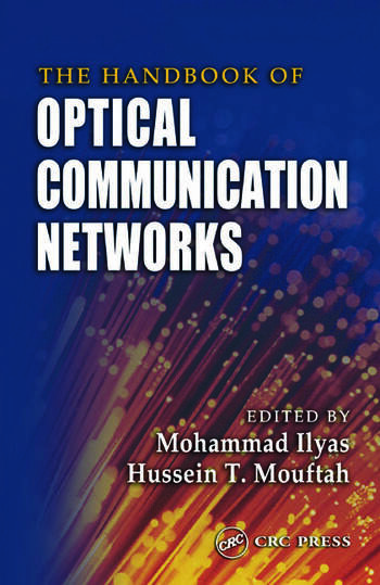 The Handbook of Optical Communication Networks book cover