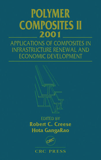 Polymer Composites II Composites Applications in Infrastructure Renewal and Economic Development book cover