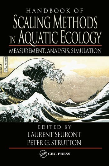 Handbook of Scaling Methods in Aquatic Ecology Measurement, Analysis, Simulation book cover