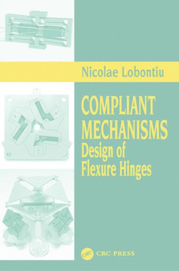 Compliant Mechanisms Design of Flexure Hinges book cover