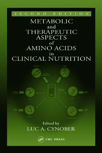 Metabolic therapeutic aspects of amino acids in clinical nutrition metabolic therapeutic aspects of amino acids in clinical nutrition second edition fandeluxe Gallery