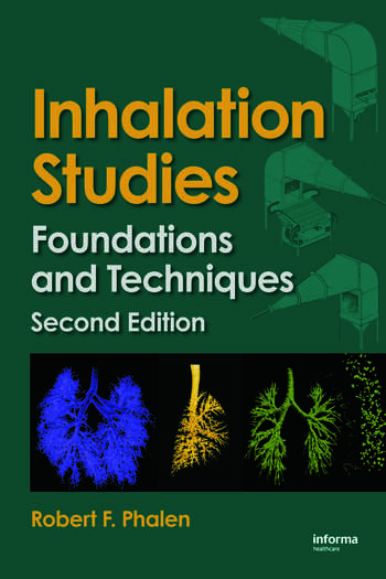 Inhalation Studies Foundations and Techniques book cover