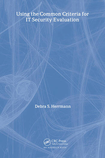 Using the Common Criteria for IT Security Evaluation book cover