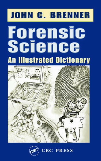 Forensic Science An Illustrated Dictionary book cover
