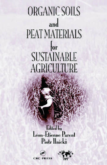 Organic Soils and Peat Materials for Sustainable Agriculture book cover