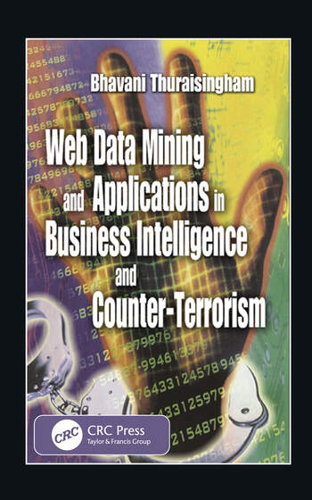 Web Data Mining and Applications in Business Intelligence and Counter-Terrorism book cover