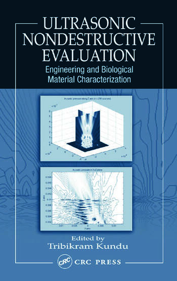 Ultrasonic Nondestructive Evaluation Engineering and Biological Material Characterization book cover