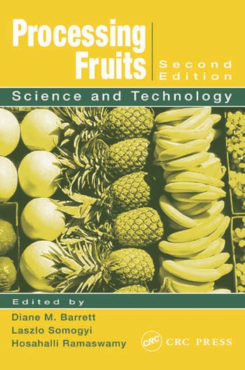 Processing Fruits Science and Technology, Second Edition book cover