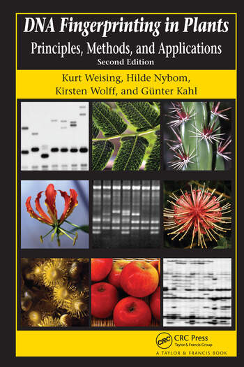 DNA Fingerprinting in Plants Principles, Methods, and Applications, Second Edition book cover