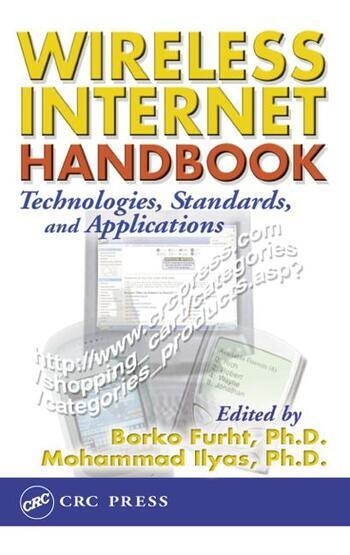 Wireless Internet Handbook Technologies, Standards, and Applications book cover
