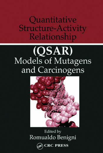 Quantitative Structure-Activity Relationship (QSAR) Models of Mutagens and Carcinogens book cover