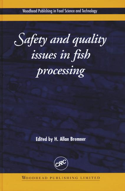 Safety and Quality Issues in Fish Processing book cover