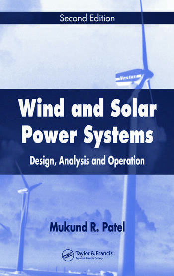 Wind and Solar Power Systems Design, Analysis, and Operation, Second Edition book cover
