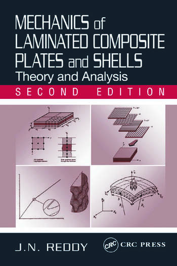 Mechanics of Laminated Composite Plates and Shells Theory and Analysis, Second Edition book cover