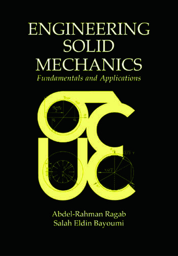 Engineering Solid Mechanics Fundamentals and Applications book cover