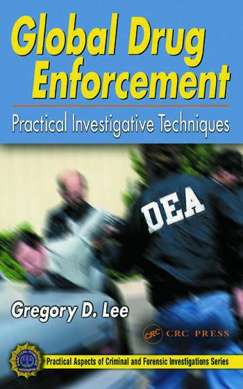 Global Drug Enforcement Practical Investigative Techniques book cover