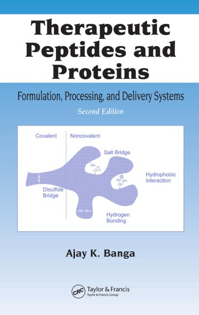 Therapeutic Peptides and Proteins Formulation, Processing, and Delivery Systems, Second Edition book cover