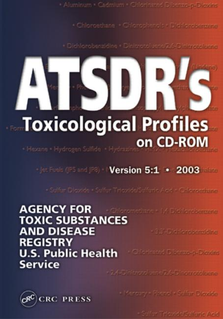 ATSDR's Toxicological Profiles on CD-ROM, Version 5 2003 book cover