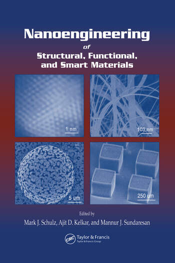 Nanoengineering of Structural, Functional and Smart Materials book cover