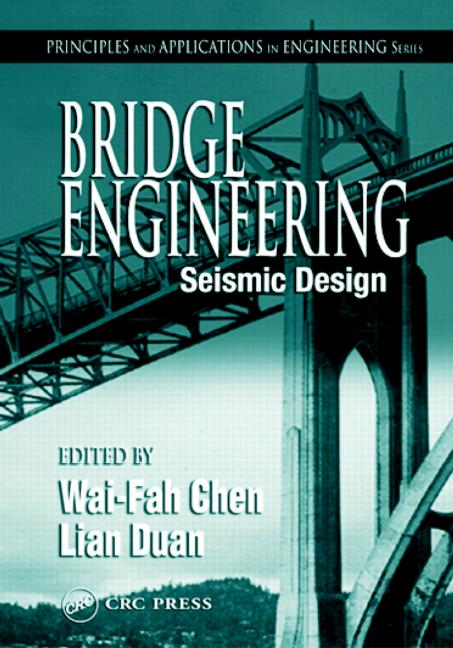 Bridge Engineering Seismic Design book cover