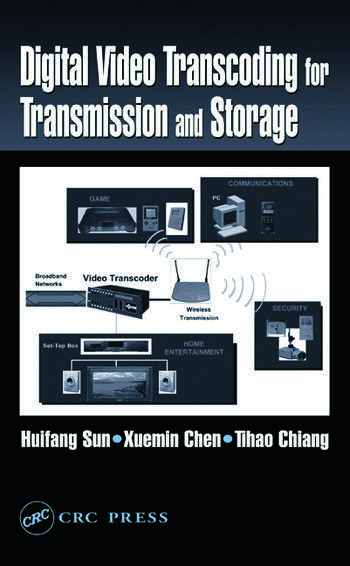 Digital Video Transcoding for Transmission and Storage book cover