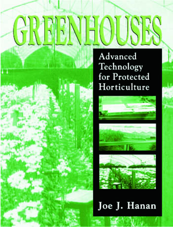 Greenhouses Advanced Technology for Protected Horticulture book cover