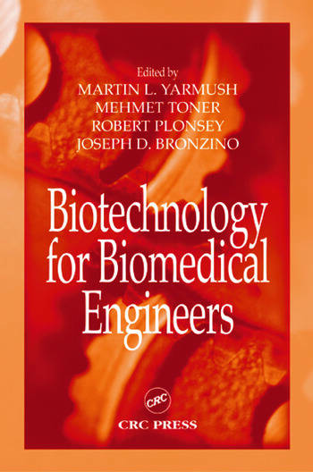 Biotechnology for Biomedical Engineers book cover
