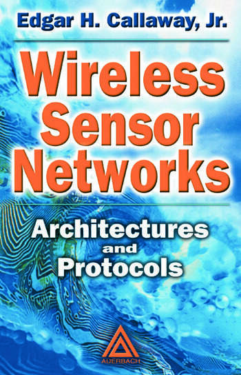 Wireless Sensor Networks Architectures and Protocols book cover