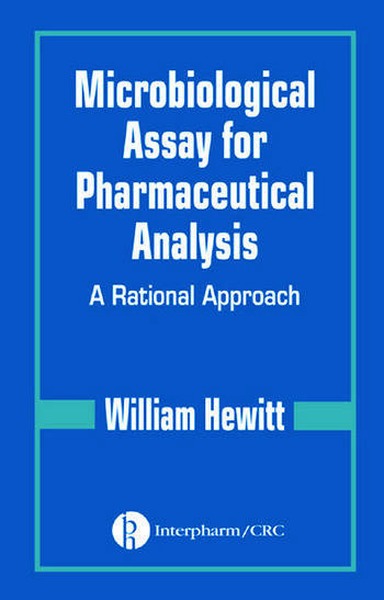 Microbiological Assay for Pharmaceutical Analysis A Rational Approach book cover