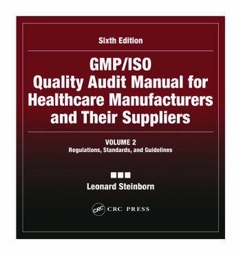 gmp iso quality audit manual for healthcare manufacturers and their rh crcpress com DMERC Supplier Standards Medicare DME Supplier Standards