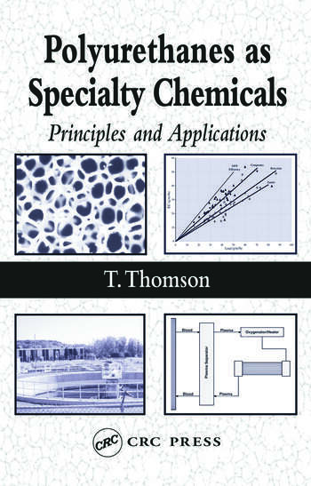 Polyurethanes as Specialty Chemicals Principles and Applications book cover