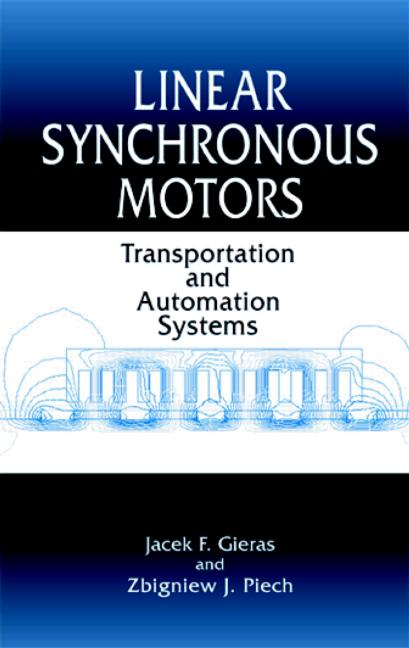 Linear Synchronous Motors Transportation and Automation Systems book cover