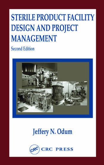 Sterile Product Facility Design and Project Management book cover