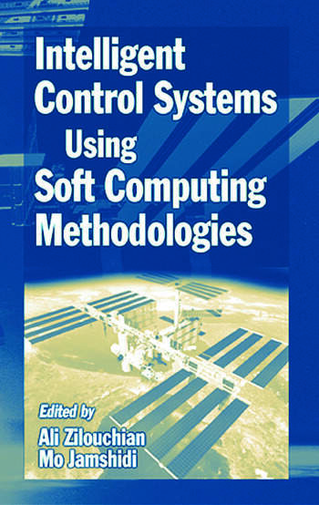 Intelligent Control Systems Using Soft Computing Methodologies book cover