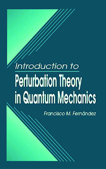 Introduction to Perturbation Theory in Quantum Mechanics book cover